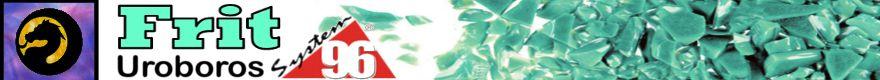 Uroboros System 96 Frit