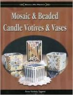 Mosaic & Beaded Candle Votives & Vases