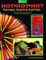 Hot Hot Hot - Pictures, Plates & Platters