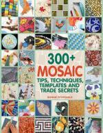 300+ Mosaic Tips