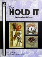 Just Hold It Book