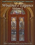 Windows of Elegance Volume Two